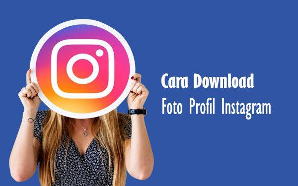 Cara Download Foto Profil Instagram